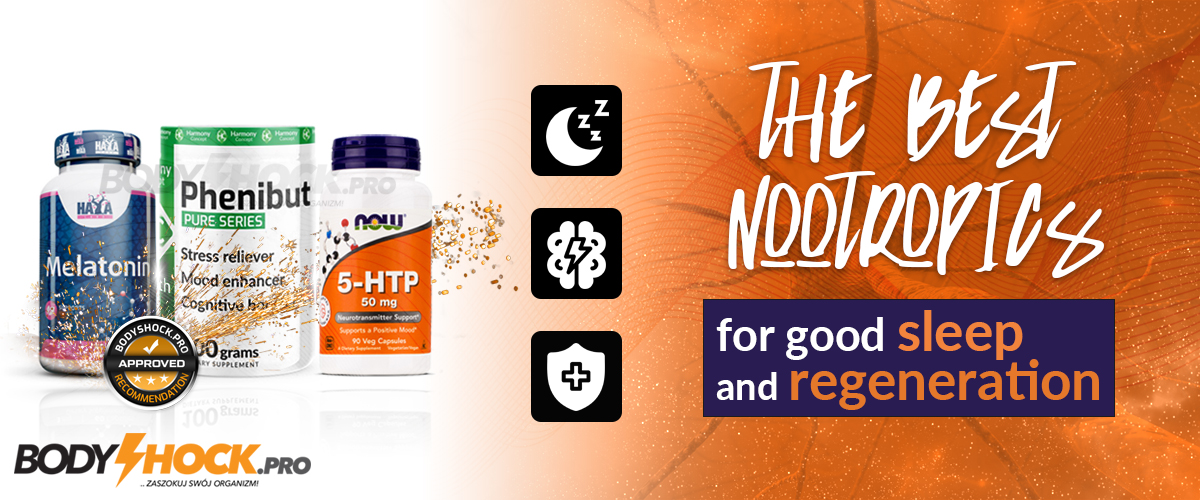 The most effective nootropics for good sleep and regeneration